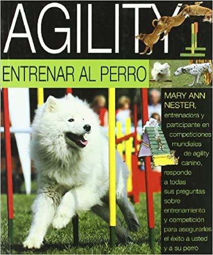 AGILITY: ENTRENAR AL PERRO