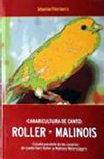CANICULTURA DE CANTO : ROLLER-MALINOIS