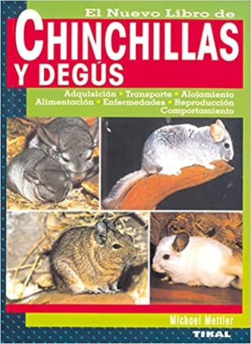 EL NUEVO LIBRO DE CHINCHILLAS Y DEGUS
