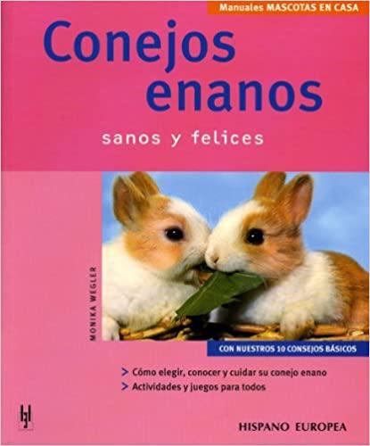 CONEJOS ENANOS: MANUALES MASCOTAS EN CASA