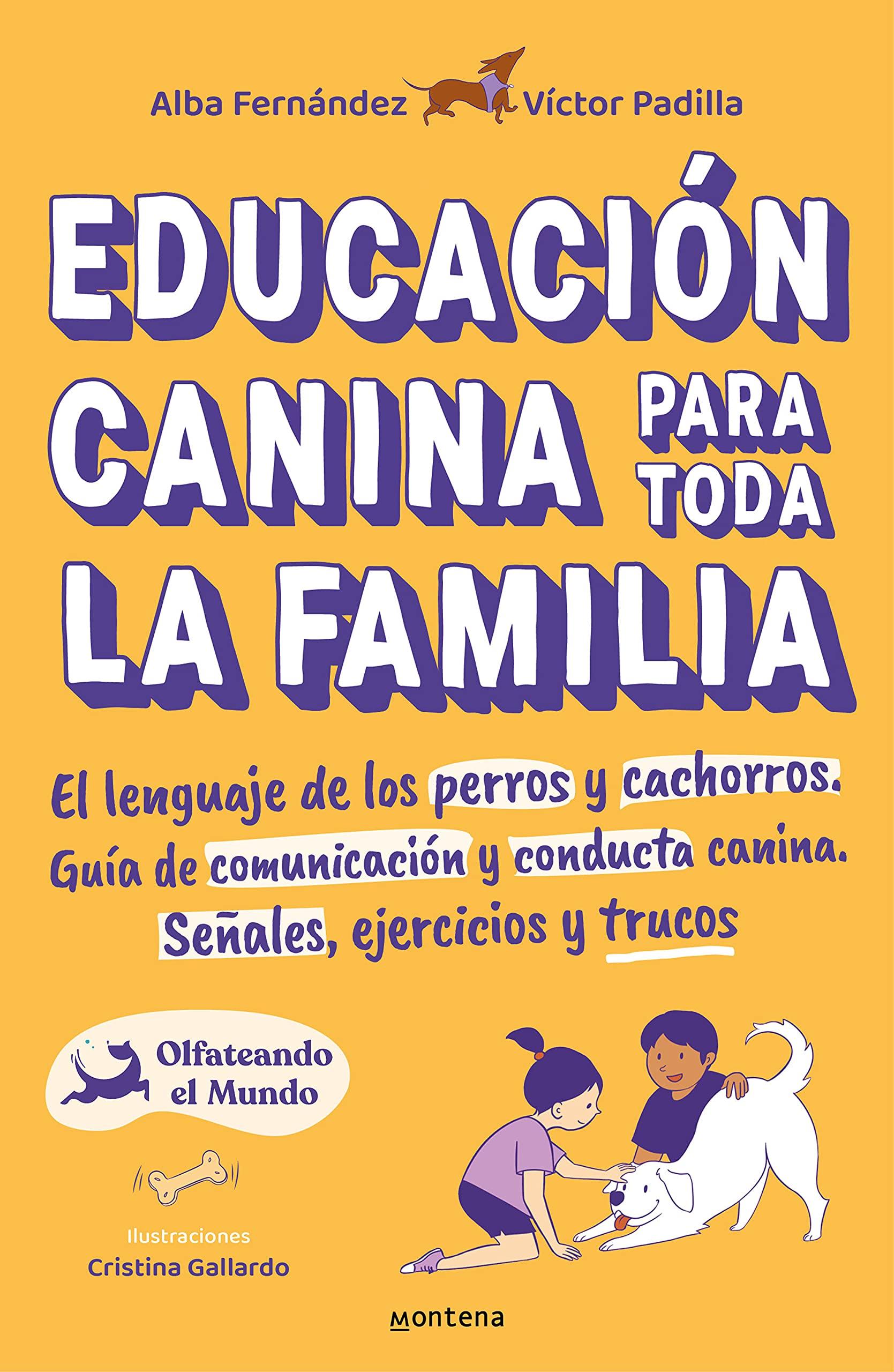 EL PERRO: EDUCACION Y CUIDADOS (INCLUYE EL DVD: LA EDUCACION DEL CACHORRO)