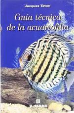 GUIA TECNICA DE LA ACUARIOFILIA