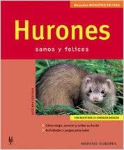 HURONES, SANOS Y FELICES