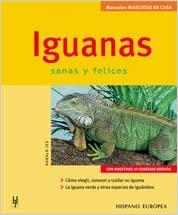 IGUANAS: MANUALES DE MASCOTAS EN CASA
