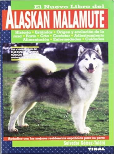 EL NUEVO LIBRO DEL ALASKAN MALAMUTE