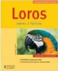 LOROS: SANOS Y FELICES