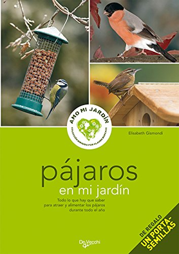 PAJAROS EN MI JARDIN