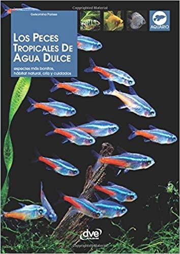 PECES TROPICALES DE AGUA DULCE (GU�AS PR�CTICAS)