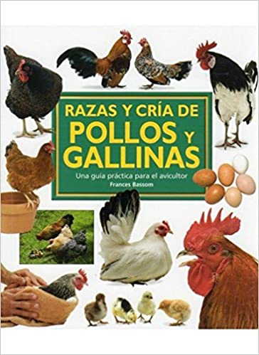 ELECCIN Y CRA DE POLLOS Y GALLINAS