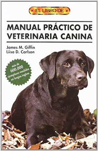 MANUAL PR�CTICO DE VETERINARIA CANINA